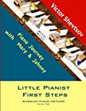 Little Pianist First Steps.: Level Two (Little Pianist. Russian School of piano playing.)