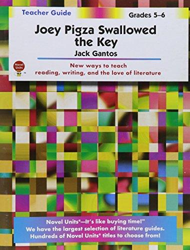 Joey Pigza Swallowed The Key - Teacher Guide by Novel Units, Inc.