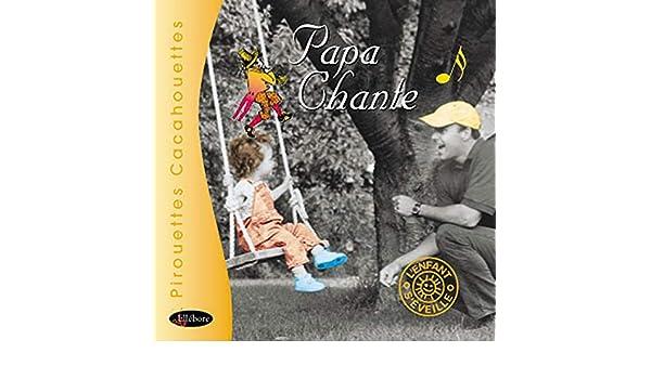 Papa chante CD - Amazon.com Music