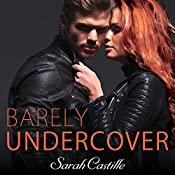 Barely Undercover: Legal Heat Series #2 | Sarah Castille