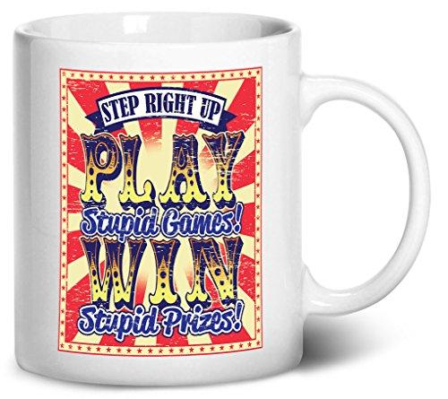 Tenacitee Play Stupid Games Coffee Mug, 11oz, White