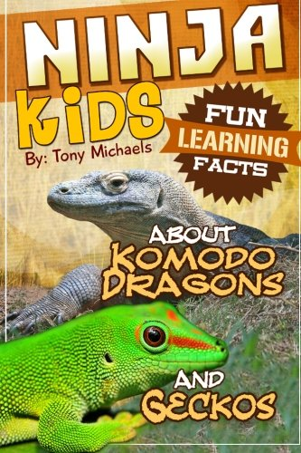 Fun Learning Facts About Komodo Dragons and Geckos: Illustrated Fun Learning For Kids