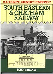 SOUTHERN COUNTRY STATIONS: 2 SOUTH EASTERN & CHATHAM RAILWAY