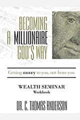 Becoming a Millionaire God's Way - Workbook Paperback
