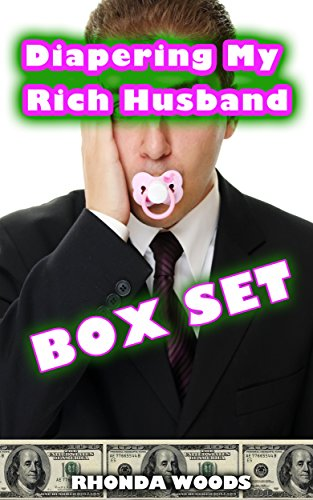 Diapering My Rich Husband Box Set (3 Book Bundle) (ABDL Age Play Diapers Spanking)