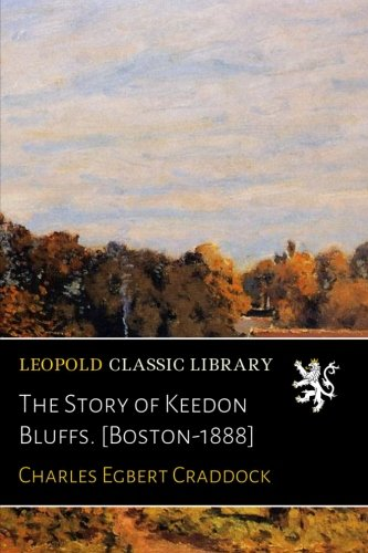 The Story of Keedon Bluffs. [Boston-1888] pdf epub