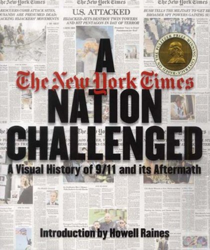 A Nation Challenged: A Visual History of 9/11 and Its Aftermath pdf