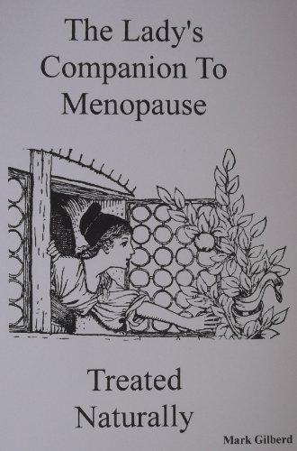 Ladys Companion To Menopause Treated Naturally (Ladys Companion Series)