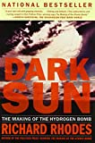 Book cover image for Dark Sun: The Making of the Hydrogen Bomb