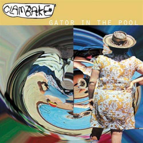 Gator In The Pool Cd by Clambake