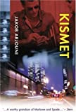 Front cover for the book Kismet by Jakob Arjouni