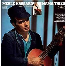Mama Tried (Ltd Ed) (180g) (Vinyl)