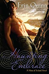 [Haunting Embrace: A Mists of Ireland Novel] (By: Erin Quinn) [published: November, 2011]