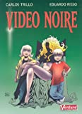 Video Noire, Carlos Trillo, 1569716285