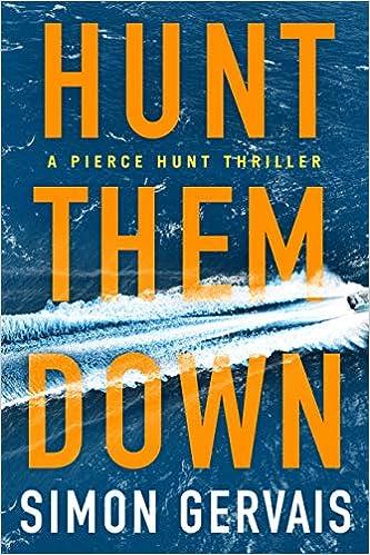 Amazon.com: Hunt Them Down (Pierce Hunt) (9781503903210 ...