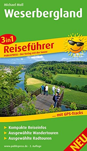 Weserbergland: 3in1-Reiseführer für Ihren Aktiv-Urlaub, kompakte Reiseinfos, ausgewählte Rad- und Wandertouren, übersichtlicher Kartenatlas (Reiseführer / RF)