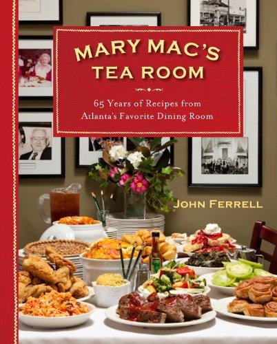 - Mary Mac's Tea Room: 70 Years of Recipes from Atlanta's Favorite Dining Room