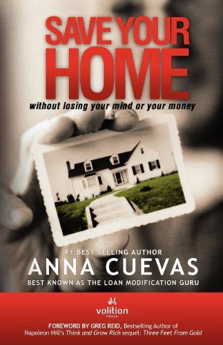 Save Your Home: without losing your mind or your money