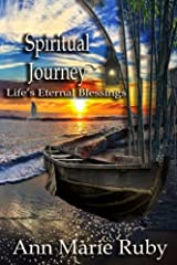 Spiritual Journey: Life's Eternal Blessings Paperback