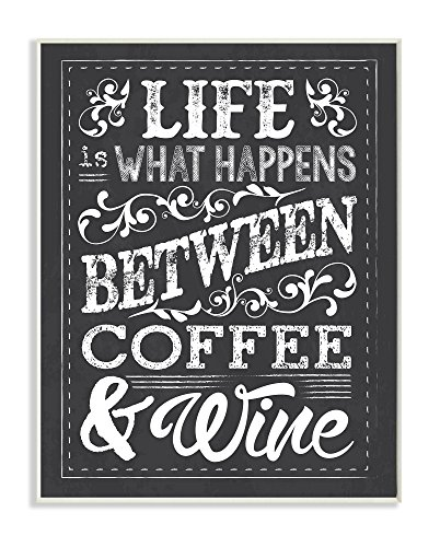Stupell  Between Coffee and Wine Chalk Wall Plaque Art