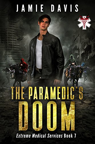 (The Paramedic's Doom (Extreme Medical Services Book 7))
