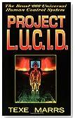 Project L. U. C. I. D.: The Beast 666 Universal Human Control System