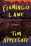 Flamingo Lane: A Novel of Southern Noir