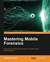 Mastering Mobile Forensics Front Cover