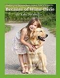 Because of Winn Dixie Common Core Aligned Literature Guide, Schneider, Erika, 1938913523