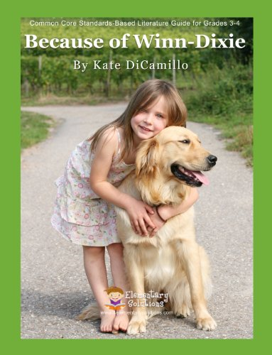 Because of Winn Dixie Teacher Guide - Teaching Unit for Because of Winn Dixie Kate DiCamillo