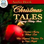 Christmas Tales | Willilam Locke,Oliver Herfold