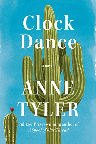Clock Dance: A novel (Clocks Sale Interesting For)