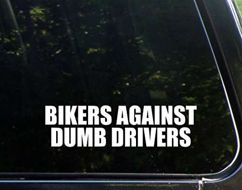 - Bikers Against Dumb Drivers - 8 3/4