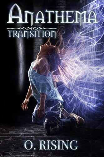 [Transition (Anathema Book 1)] (Female Superheroes And Villains)