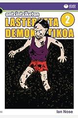 Antxintxiketan 2: Lasterketa demokratikoa: Abarka miragarriak! (Basque Edition) Paperback