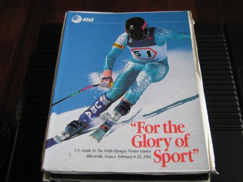 AT&T For The Glory Of Sport Magazine (U.S. Guide To The 16th Olympic Winter Games...Albertville , France February 8-23 , 1992, 1991)