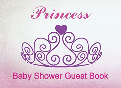 Princess - Baby Shower Guest Book: Guestbook for Girl. Gift Record. Beautiful Purple Crown on a Pink Background by Inara Vell