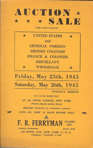 United States & General Foreign, British Colonies, France & Colonies, Miscellany, Wholesale, Sale 59 (Stamp Auction Catalog) (F.R. Ferryman Stamps, Inc., May 25-26, 1945)