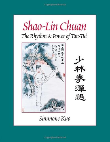 shao-lin-chuan-the-rhythm-and-power-of-tan-tui