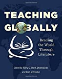img - for Teaching Globally: Reading the World through Literature book / textbook / text book