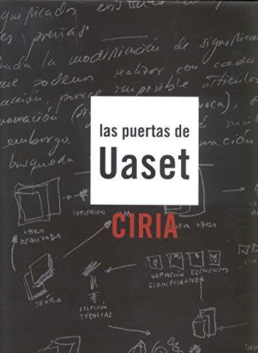 Descargar Libro Las Puertas De Uaset. Ciria José Manuel Ciria