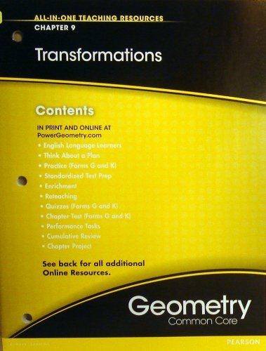 Transformations Chapter 9 (All-In-One Teaching Resources Geometry Common Core)