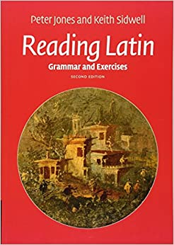 Book Reading Latin: Grammar and Exercises