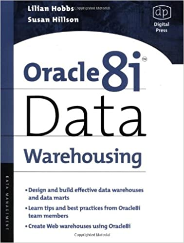 Oracle8i Data Warehousing: 9781555582050: Computer Science