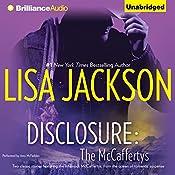 Disclosure: The McCaffertys | Lisa Jackson