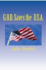 G.O.D. Saves the U.S.A. Kindle Edition