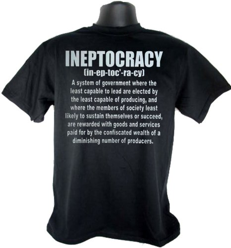 2012 Ineptocracy Election Government Political Adult Black T-Shirt Tee