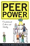 img - for Peer Power: Preadolescent Culture and Indentity book / textbook / text book