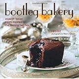 Bootleg Bakery - Wickedly boozy treats inspired by the roaring twenties