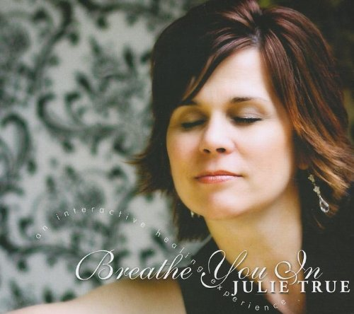 Breathe You in: An Interactive Healing Experience by True Heart Worship